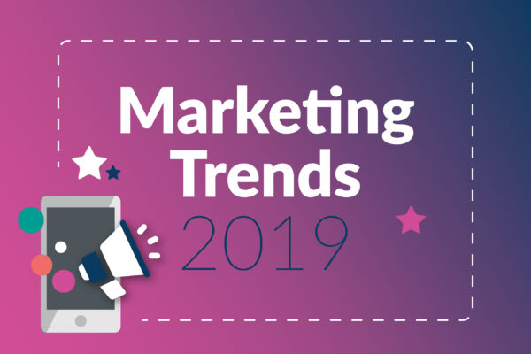 Key Marketing Trends 2019 part 2 image